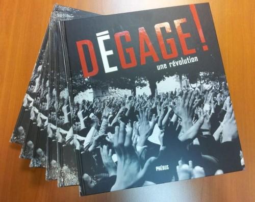 dégage, une révolution, beau livre,éditions phebus,Révolution tunisienne, photo, images, 2011,2012,adib samoud